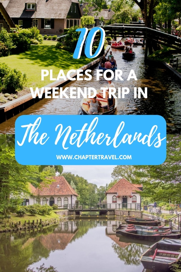 Do you feel like going on a trip? You really don't have to travel far, in the Netherlands there are plenty of nice places to go! In this article you will find 10 great places for a weekend trip in the Netherlands. #Netherlands #weekendtrip